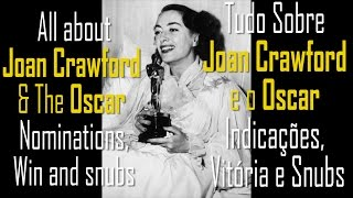 All About Joan Crawford and The Oscars - Nominations, Win and snubs! Legendas em Português.