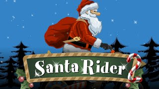 Santa Rider 2 Full Gameplay Walkthrough