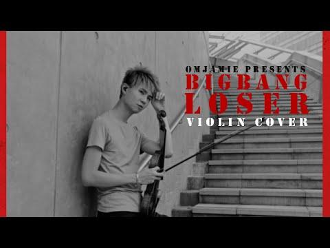 BIGBANG - LOSER [VIOLIN COVER]