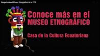 Museo Etnográfico de la CCE, reapertura 9 de agosto 2017