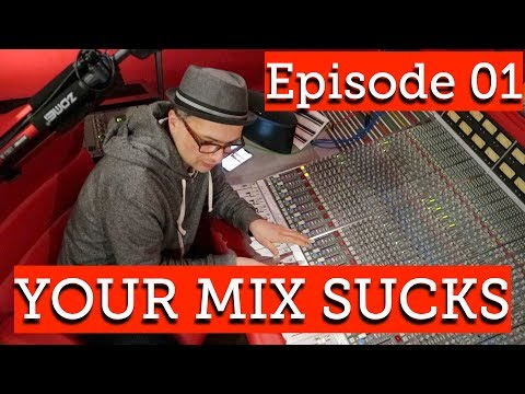 MIXING CASSIE HOLTS NEW SINGLE | YOUR MIX SUCKS S01 E01