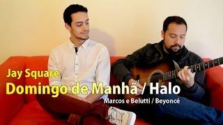 Jay Square - Domingo de Manhã / Halo