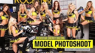 2014 Rockstar Energy Racing Model Photo Shoot