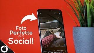 Foto PERFETTE per I SOCIAL!! - APP da AVERE! IOS & Android