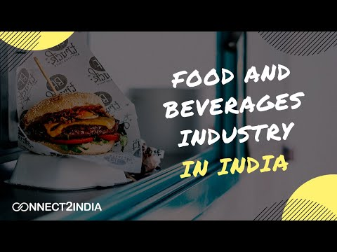 Food And Beverages Industry In India | Connect2India