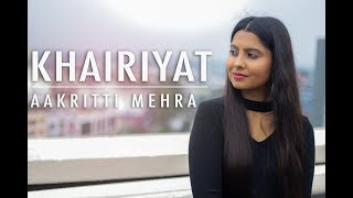 KHAIRIYAT | FEMALE VERSION | BY AAKRITTI MEHRA