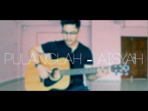 Aishah - Pulanglah (Fingerstyle guitar, Akustik)
