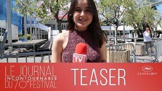 Bristol TV - [TEASER] Le Journal Incontournable du 70ème Festival de Cannes