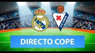 (SOLO AUDIO) Directo del Real Madrid 2-0 Eibar en Tiempo de Juego COPE