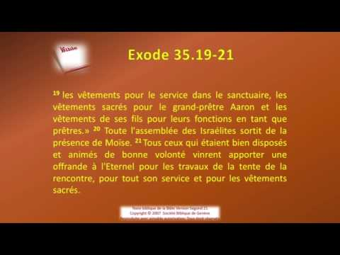 02 Le livre de l'Exode Chap 35 Sg21 Texte déroulant et l'audio  vidéo évangile Bible La Parole de