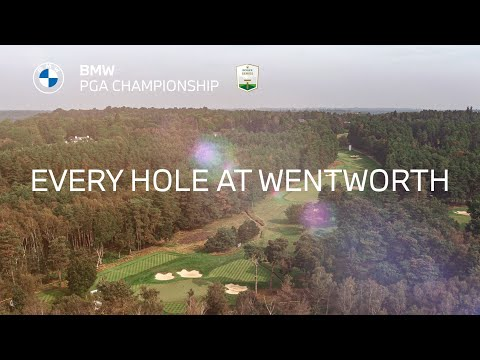 Every Hole at Wentworth | 2021 BMW PGA Championship