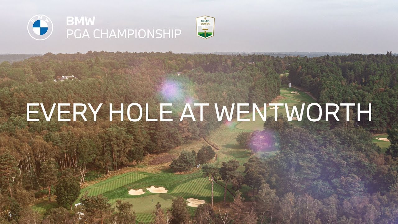 Every Hole at Wentworth   2021 BMW PGA Championship