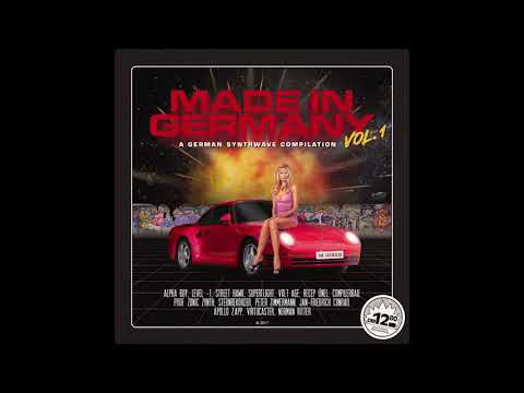 MADE IN GERMANY VOL. 1 - A GERMAN SYNTHWAVE COMPILATION [Full Album]