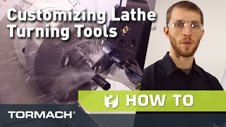 Customizing Your Turning Tools