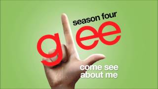 Come See About Me | Glee [HD FULL STUDIO]