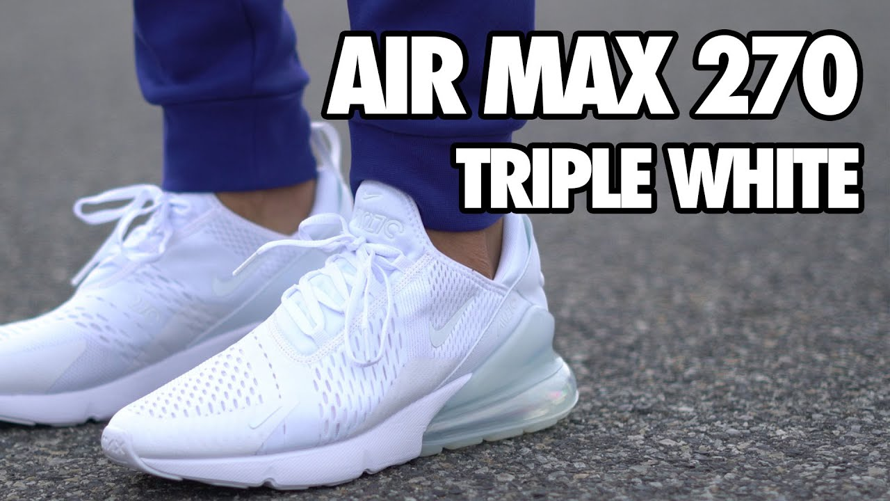 Air Max 270 Triple White Review + On Feet