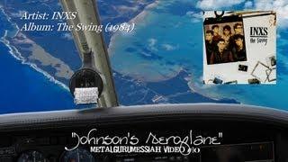 INXS - Johnson's Aeroplane (1984) HQ Audio HD Video ~MetalGuruMessiah~