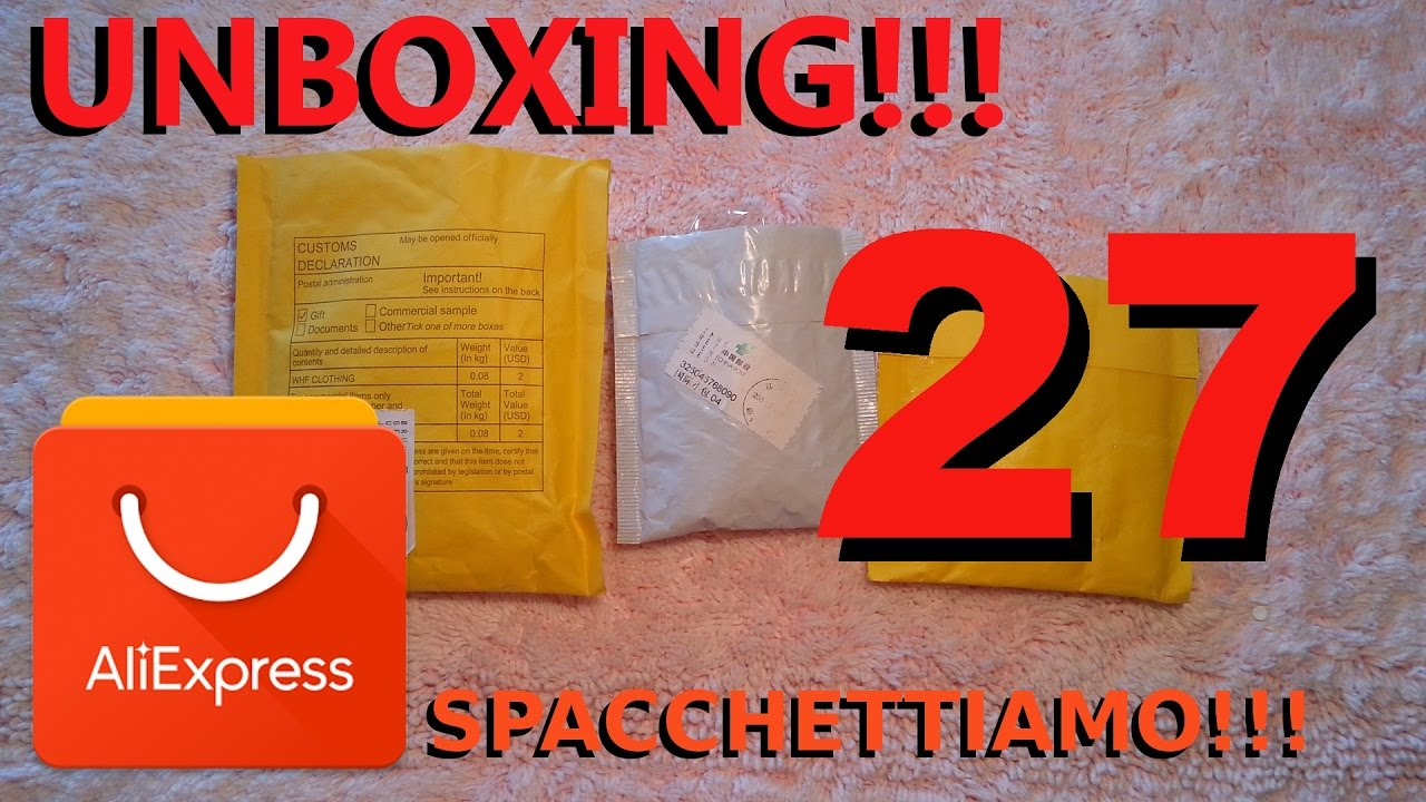 ALIEXPRESS unboxing n°27, spacchettiamo insieme !!!