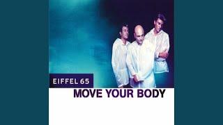 Move Your Body (D.J.Gabry Ponte Speed Cut - Radio)