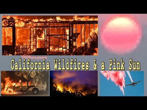 California Wildfires & the Pink Sun