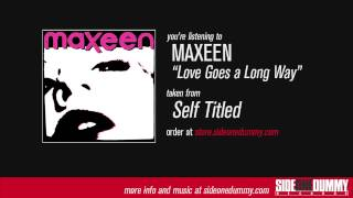 Watch Maxeen Love Goes A Long Way video