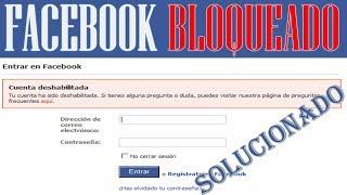 Recuperar Facebook Bloqueado Temporalmente -Facebook Inhabilitado | MÉTODO 2018 | SOLUCIONADO |