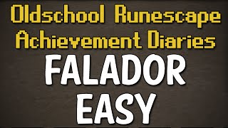 Falador Easy Achievement Diary Guide | Oldschool Runescape