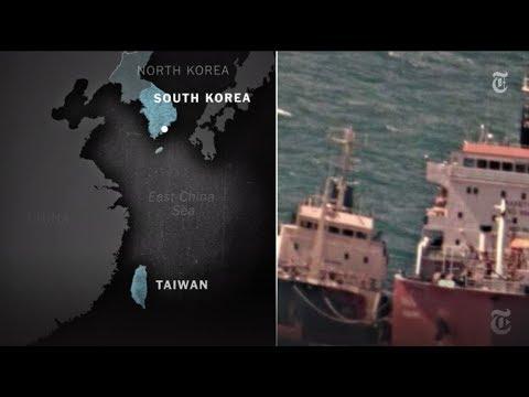 Smuggling Oil to North Korea on the High Seas | NYT News