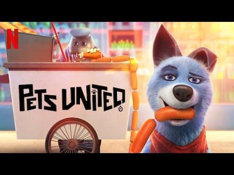 New animation movies 2020|Pets United