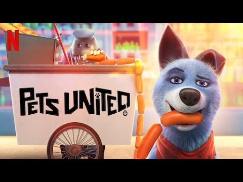 Download New animation movies 2020 Pets United