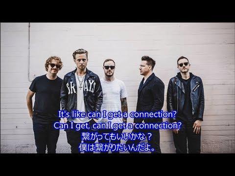 洋楽 和訳 OneRepublic - Connection