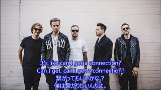 洋楽 和訳 OneRepublic - Connection