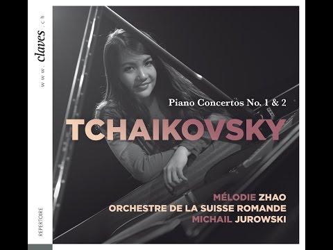 Mélodie Zhao - Tchaikovsky: Piano Concerto No. 1 in B-Flat Minor / Allegro non troppo..