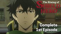 The Rising of the Shield Hero Ep. 1 Dub | The Shield Hero