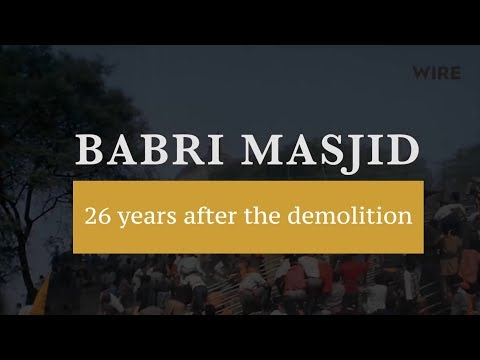 Babri Masjid Demolition: Chronicle of a Tragedy Foretold
