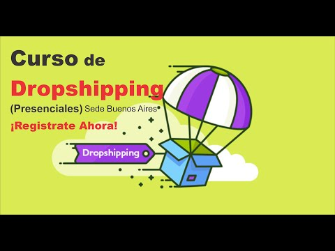 Curso de Dropshipping en Buenos Aires - (Cursos Presenciales)