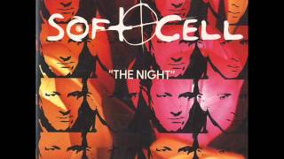 SOFT CELL - MONOCULTURE - THE NIGHT