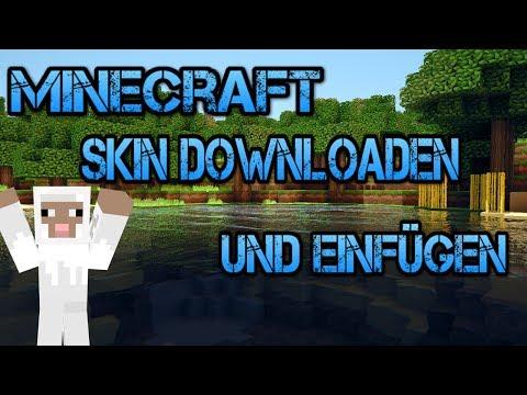 Tutorial : Minecraft Skin Downloaden und einfügen [Deutsch]