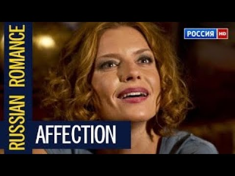 AFFECTION 2017 RUSSIAN BEST ROMANCE CINEMA RUSSIA MELODRAM