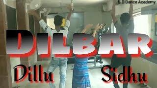 DILBAR DILBAR || ZINGHAT || CHOREOGRAPHY || DILLU &SIDHU