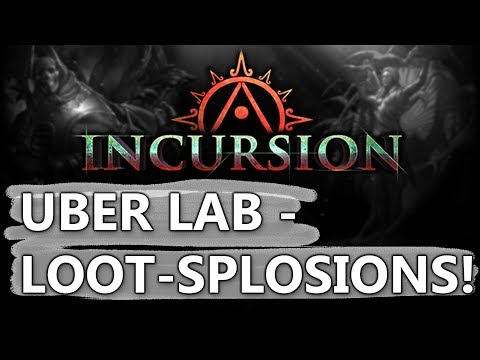 PoE Uber Lab, For Uber Loots! Incursion League Lab Farming 2018