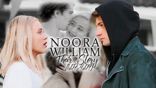 Noora + William | Their Story [1x07-4x09]