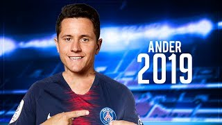 Ander Herrera 2019 • Welcome to PSG • Crazy Tackles, Skills & Goals