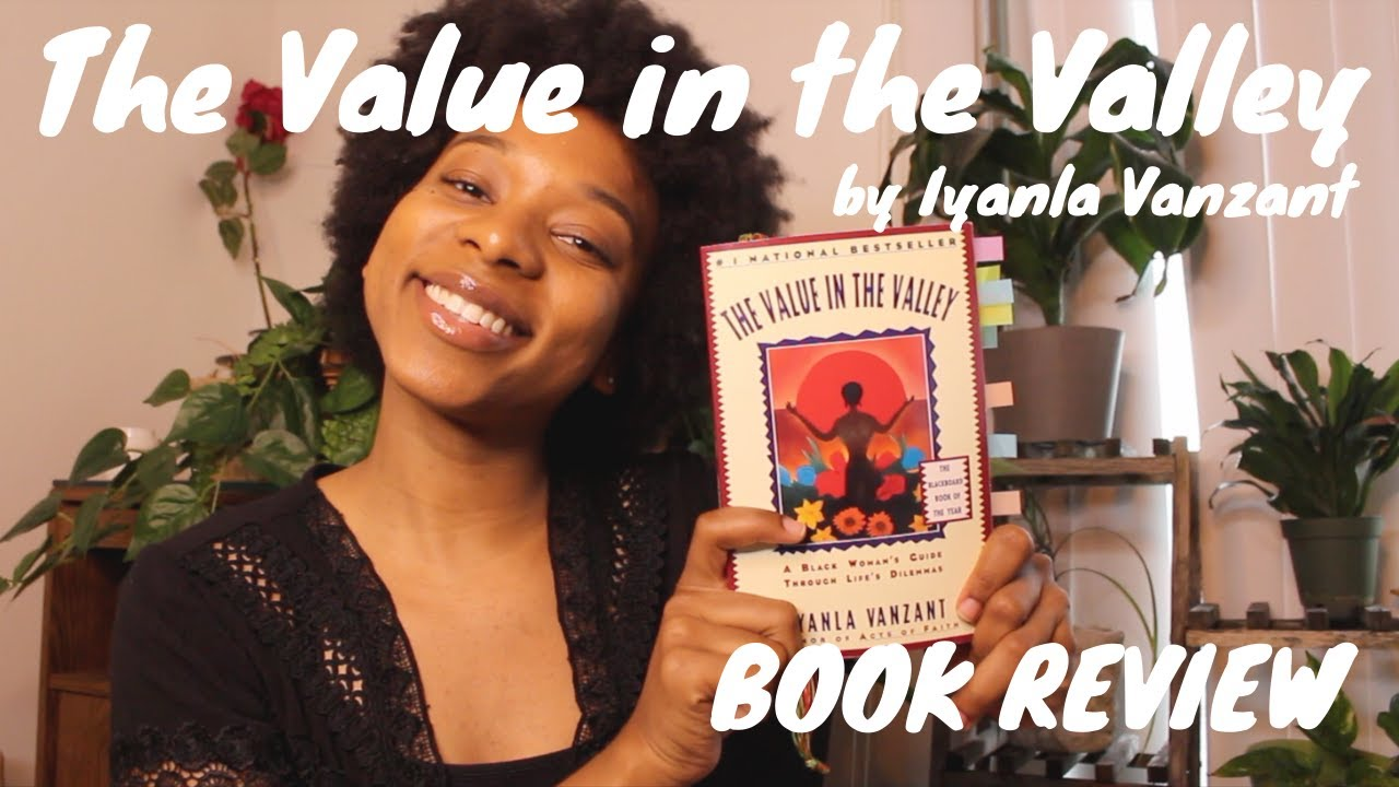 The Value in the Valley by Iyanla Vanzant - Book Review