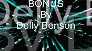 BONUS by Delly Benson
