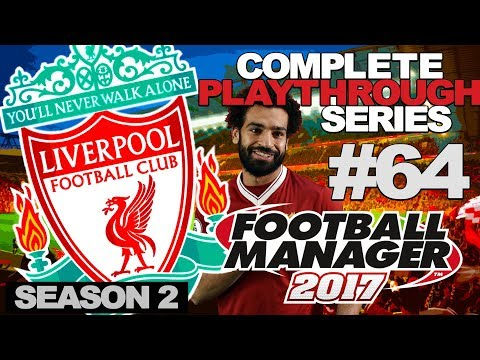 FOOTBALL MANAGER 2017 | LIVERPOOL | #64 | TOP OR NOT?!