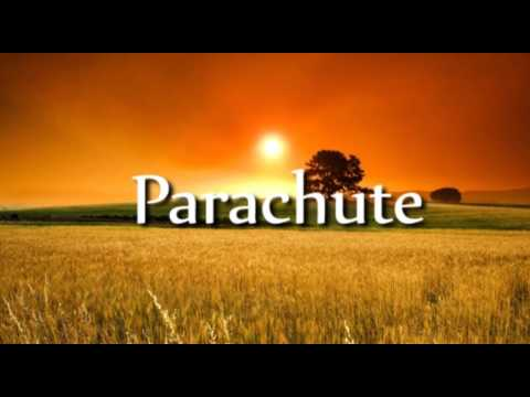 Parachute Lyric Video