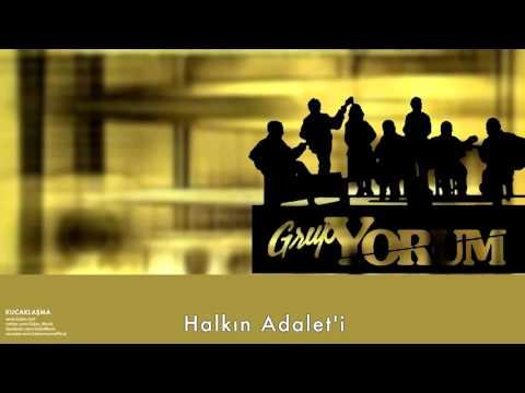Grup Yorum - Halkın Adalet'i [ Kucaklaşma © 1999 Kalan Müzik ]