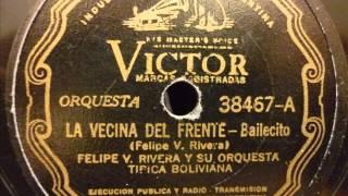 Felipe V. Rivera - La vecina del frente (Bailecito)