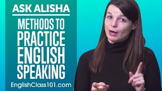 Methods to Improve English Speaking Skills